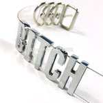 """BITCH"" Silver Choker Necklace"