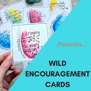 WILD ENCOURAGEMENT CARDS-printable DIGITAL DOWNLOAD