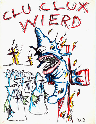 DANIEL JOHNSTON- Clu Clux Wierd