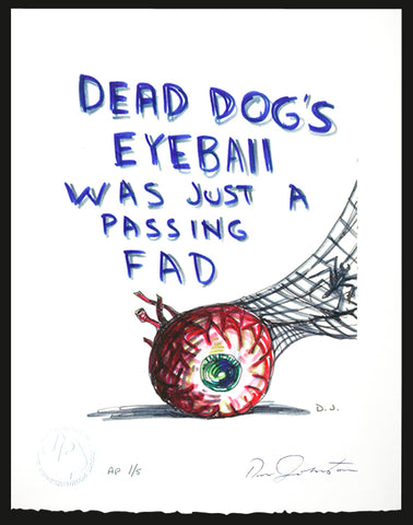 DANIEL JOHNSTON - Dead Dogs Eye -Print