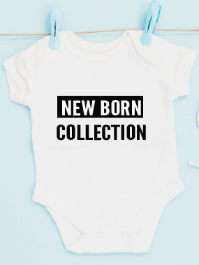 New Born Collection