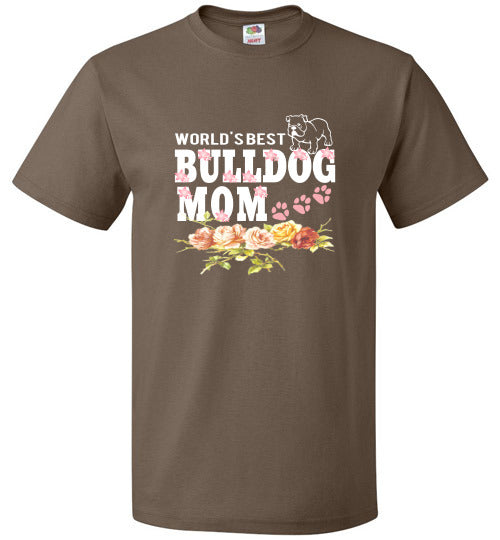 FOL Dog Unisex T-Shirt | World's Best Bulldog Mom - Chocolate