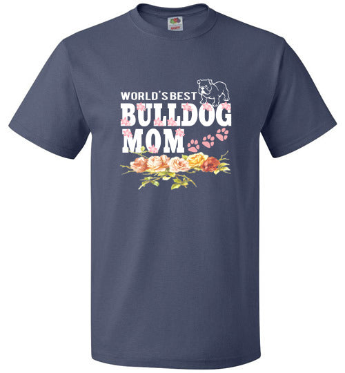 FOL Dog Unisex T-Shirt | World's Best Bulldog Mom - Denim