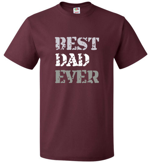 FOL Unisex Family T-Shirt | Best Dad Ever - Maroon