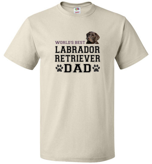 FOL Dog Unisex T-Shirt | World's Best Labrador Retreiver Dad - Natural