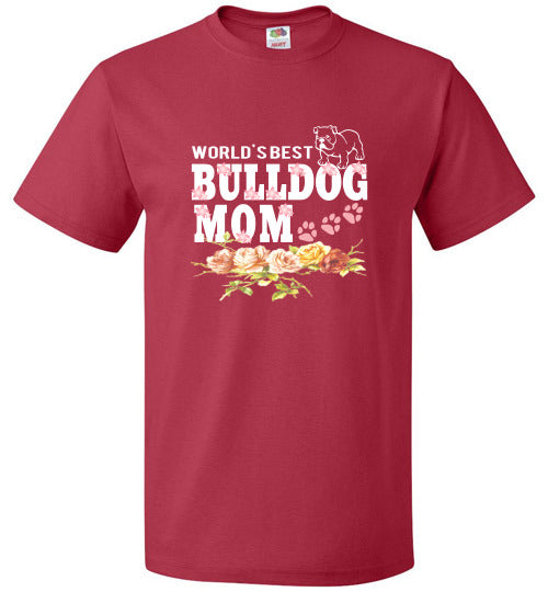 FOL Dog Unisex T-Shirt | World's Best Bulldog Mom - True Red