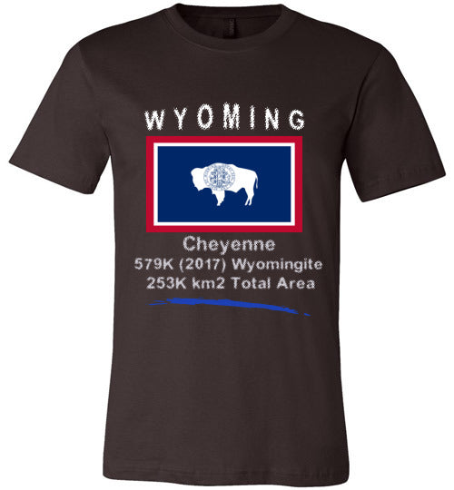 Wyoming State Shirt - Flag, Capital, Population, Resident's Name, Total Area - Unisex - Brown