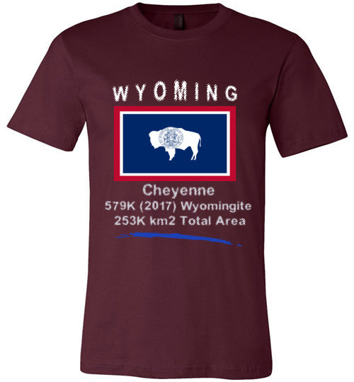 Wyoming State Shirt - Flag, Capital, Population, Resident's Name, Total Area - Unisex - Maroon