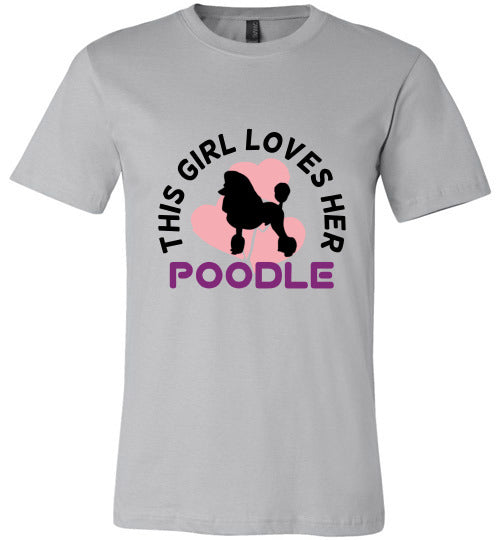 Dogs T-shirt | This Girl Loves Her Poodle