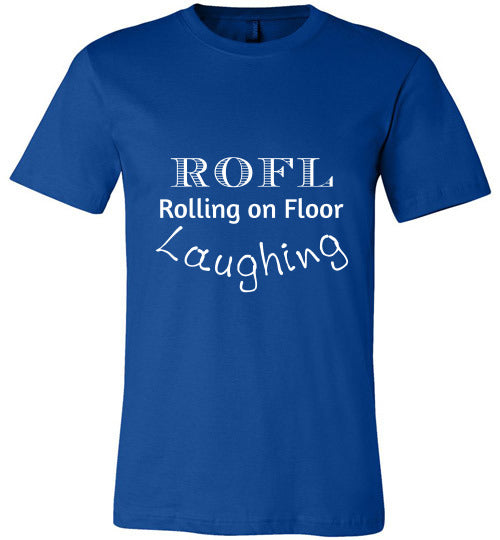 Chat Term T-shirt | ROFL Rolling on Floor Laughing