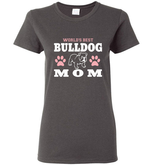 Gildan Ladies T-Shirt | World's Best Bulldog Mom - Charcoal