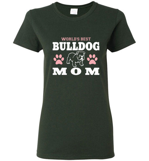 Gildan Ladies T-Shirt | World's Best Bulldog Mom - Forest Green