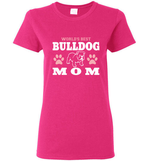 Gildan Ladies T-Shirt | World's Best Bulldog Mom - Heliconia