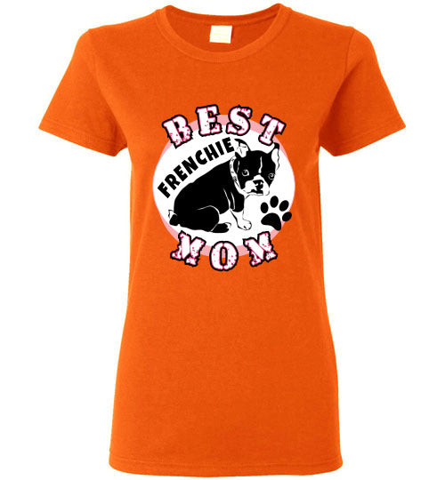 Gildan Ladies T-Shirt | Best Frenchie Mom - Orange