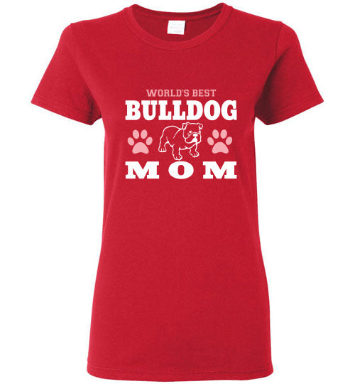 Gildan Ladies T-Shirt | World's Best Bulldog Mom - Red