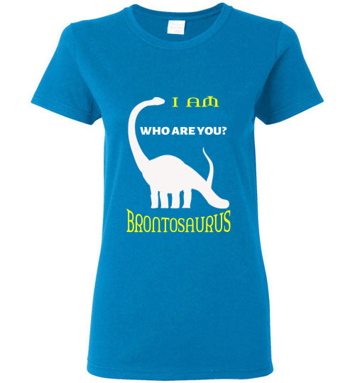 Ladies T-Shirt | I am Brontosaurus