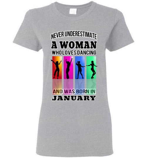 Gildan Ladies Tee - A Woman Who Loves Dancing and Was Born In January - Sports Grey