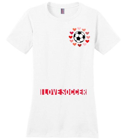Ladies Sport Soccer Niche T-Shirt | I Love Soccer - White