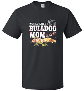 FOL Dog Unisex T-Shirt | World's Best Bulldog Mom - Black