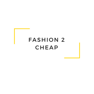 FASHION 2 CHEAP