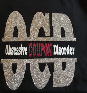 Obsessive Coupon Disorder T-shirt