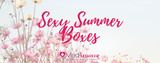 Sexy Summer Boxes - MedAmour Exclusive - Phoenix, AZ