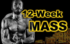 12-Week Mass - Training and Diet Plan - Unchained Muscle