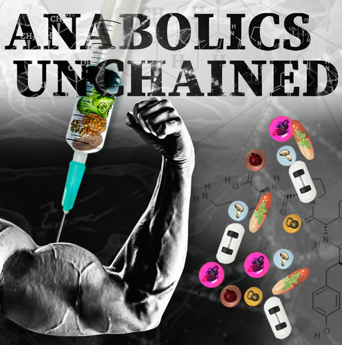 Anabolics Unchained Plan - The Natural Alternative to Steroids - Unchained Muscle
