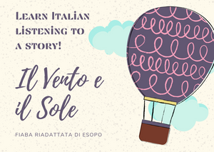 Il Vento e il Sole - LISTENING and READING exercise for all levels and kids!
