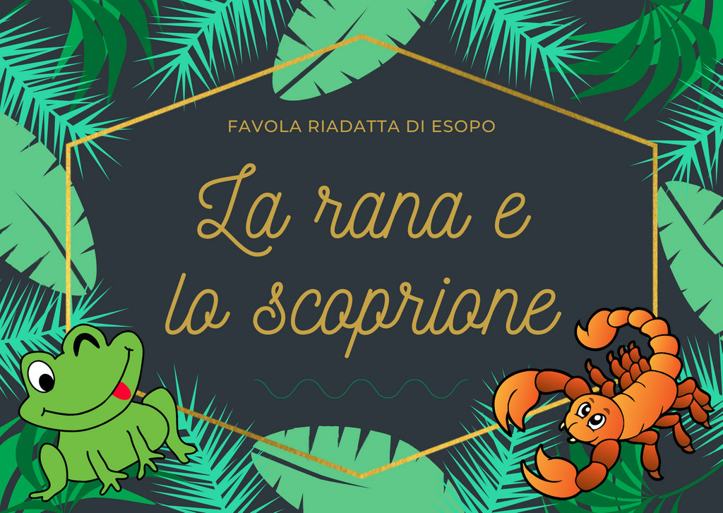 The most famous Aesop's fable: La rana e lo scorpione - Learn Italian online with a LISTENING exercise