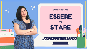 ESSERE vs STARE | Quando e come utilizzarli | Differenze e usi