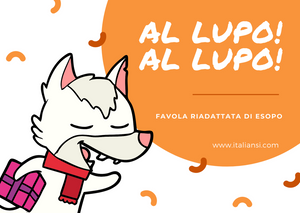 "Learn Italian - Listening and Reading Exercise for all levels! Aesop's fable: ""Al lupo! Al lupo!"""