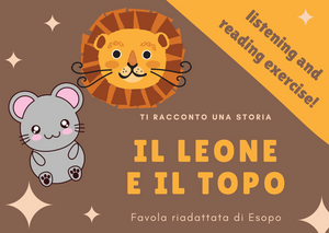 "Learn Italian - Listen to ""Il leone e il topo"", an Aesop's fable!"