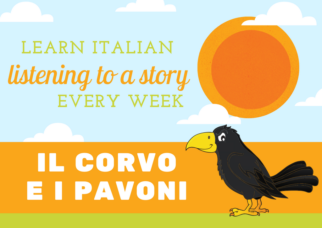 LEARN ITALIAN - Il corvo superbo e i pavoni - LISTENING EXERCISE