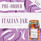 Learn Italian picking one note out every day and learn Italian with a smile - Learn Italian Jar