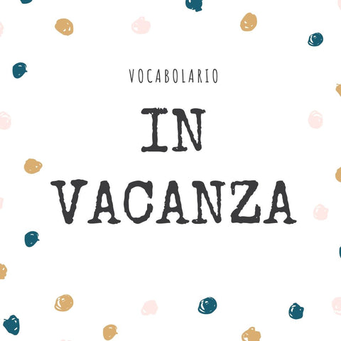 Italian Vocabulary - On holiday - Flashcards with Audio