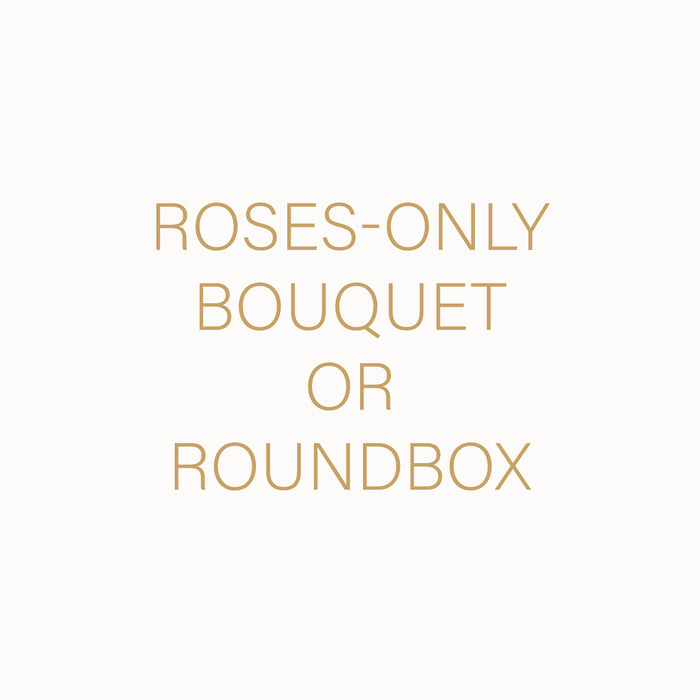 ROSES ONLY BOUQUET