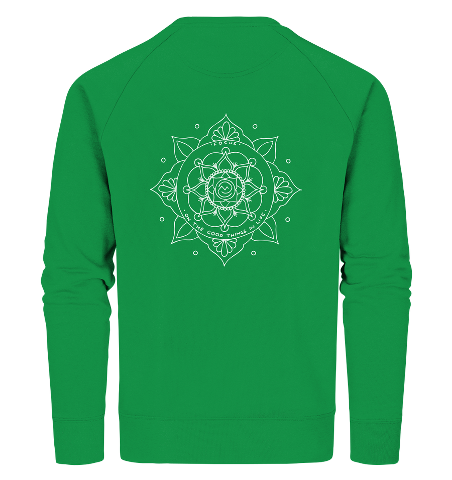 Focus On The Good Things In Life - Organic Sweatshirt