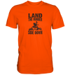 Land the Rubber Side Down - Premium Shirt - Sale