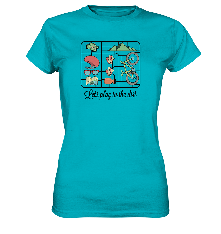 Let's Play in the Dirt  - Ladies Premium Shirt - Sale