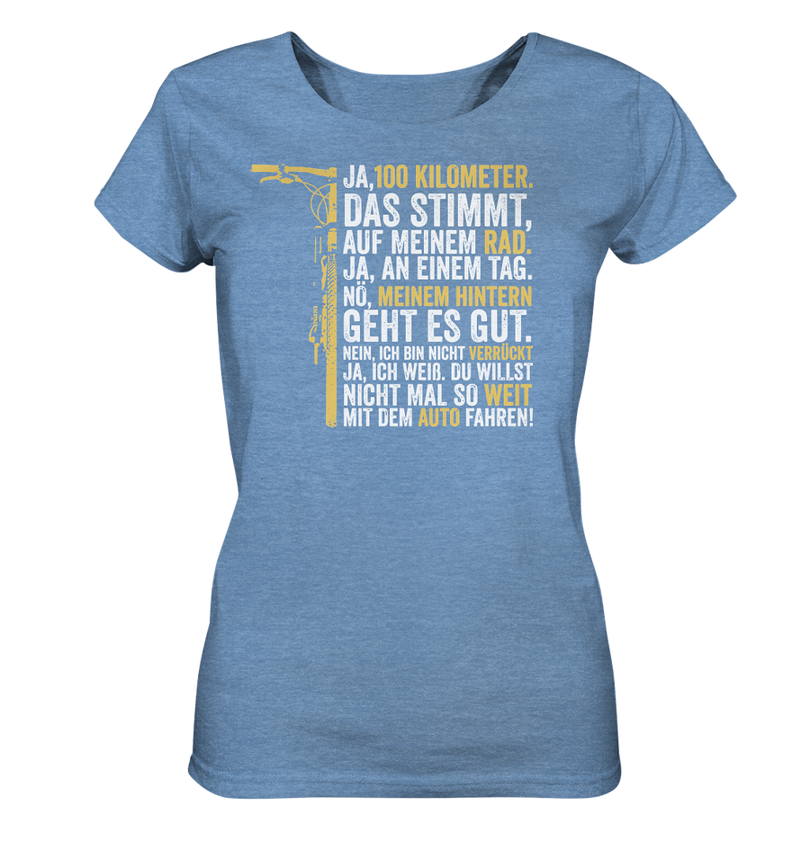 Ja, 100km - Ladies Organic Shirt Meliert