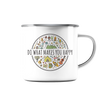 Do What Makes You Happy - Emaille Tasse