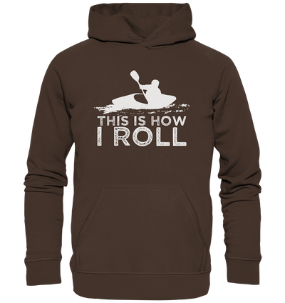 This is How I Roll - Premium Unisex Hoodie
