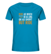 But Ride - Kids Organic Shirt