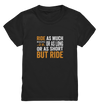 But Ride - Kids Premium Shirt