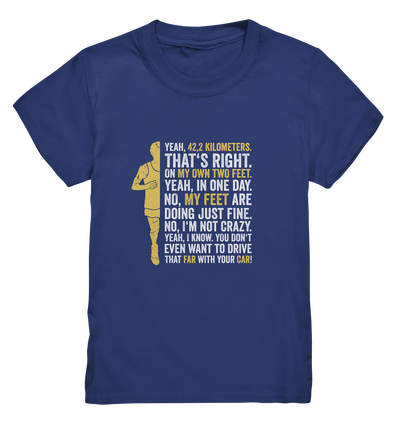 Yes,  42,2km - on my own two feet - Kids Premium Shirt