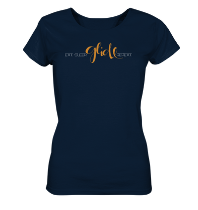 Eat. Sleep. Glide. Repeat. - Ladies Organic Shirt