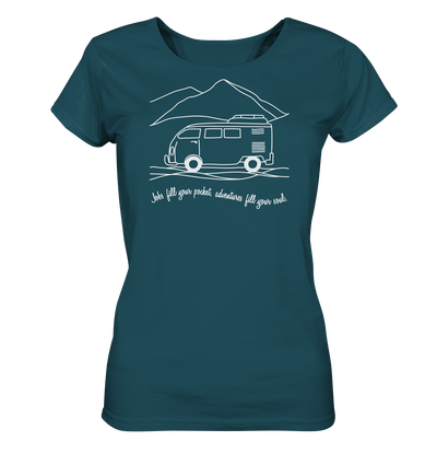 Adventures Fill Your Soul - Ladies Organic Shirt