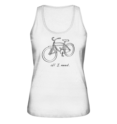 All I Need - Ladies Organic Tank Top
