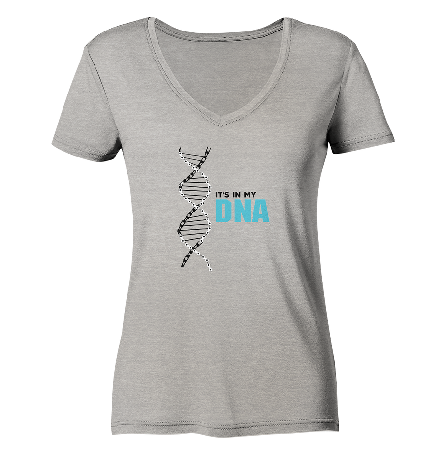 It's in my DNA - Ladies Organic V-Neck Shirt
